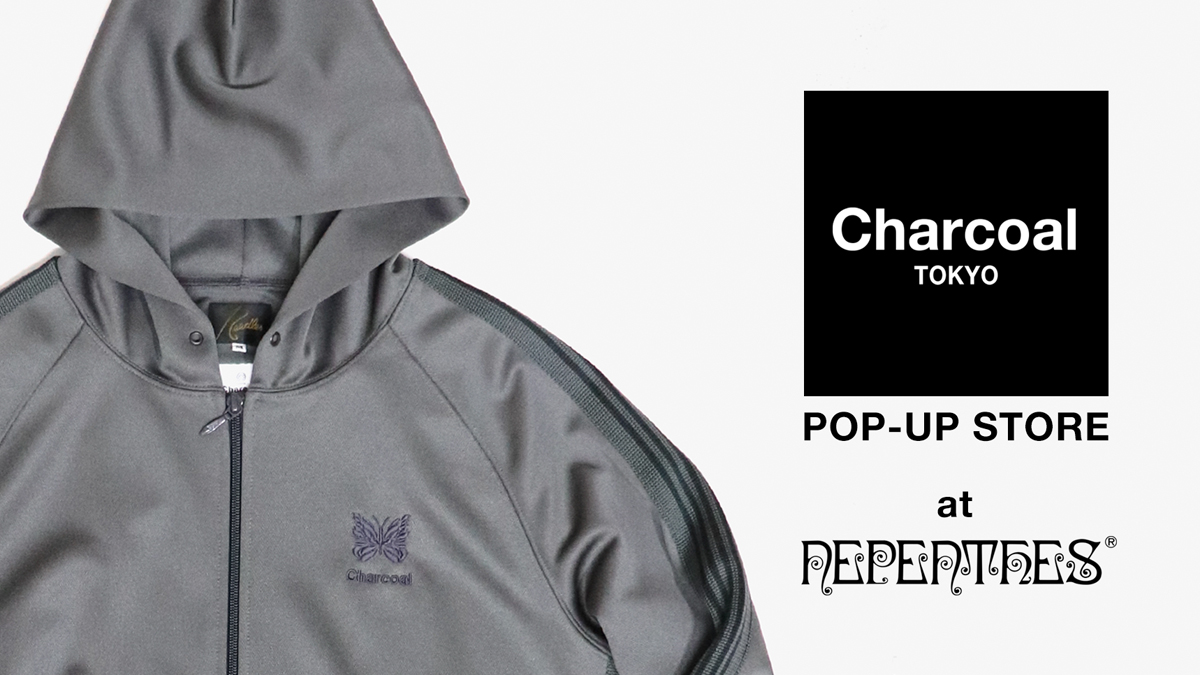 〈Charcoal TOKYO〉POP-UP STORE開催