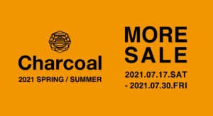 Charcoal TOKYO 2020 SPRING SUMMER MORE SALE開催のお知らせ